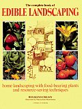 Complete Book Of Edible Landscaping