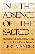 In The Absence Of The Sacred The Failure