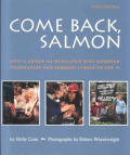 Come Back Salmon How A Group Of Dedic
