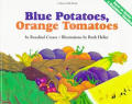 Blue Potatoes Orange Tomatoes