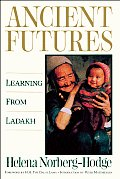 Ancient Futures : Learning From Ladakh (91 Edition) Cover