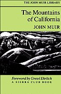 The Mountains of California (John Muir Library)