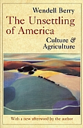 Unsettling of America: Culture and Agriculture