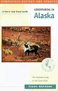 Adventuring In Alaska
