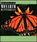 World Of The Monarch Butterfly