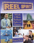 Reel Spirit: A Guide to Movies That Inspire, Explore, and Empower
