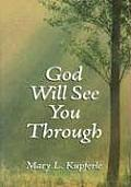 God Will See You Through