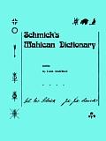 Schmick's Mahican Dictionary