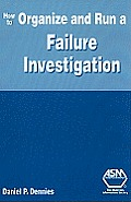 How to Organize and Run a Failure Investigation