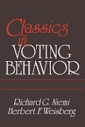 Classics in Voting Behavior Paperback Edition