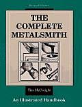 The Complete Metalsmith: An Illustrated Handbook (Jewelry Crafts) Cover