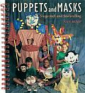 Puppets and Masks: Stagecraft & Storytelling