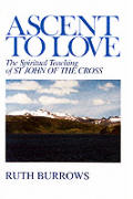 Ascent To Love The Spiritual Teaching Of