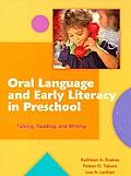 Oral Language & Early Literacy in Preschool Talking Reading & Writing