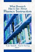 What Research Has to Say About Fluency Instruction