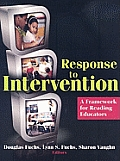 Response to Intervention: A Framework for Reading Educators