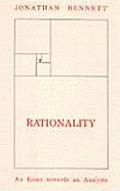 Rationality An Essay Towards An Analysis