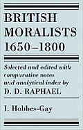 BRITISH MORALISTS 1650 1800 Volume 1