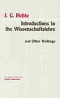 Introductions To the Wissenschaftslehre and Other Writings (94 Edition)