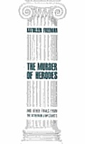 Murder of Herodes: And Other Trials from the Athenian Law Courts