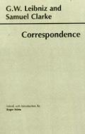 G W Leibniz & Samuel Clarke Corresponden