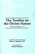 The Treatise on the Divine Nature: Summa Theologiae I 1-13