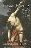 Edgar Huntly Or Memoirs Of A Sleepwalke