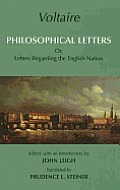 Philosophical Letters or Letters Regarding The English Nation