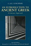 Introduction To Ancient Greek: Literary Approach (2ND 08 Edition)