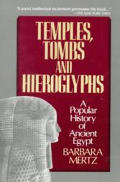 Temples, tombs, and hieroglyphs :a popular history of ancient Egypt
