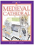 A Medieval Cathedral (Inside Story Series)