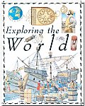 Exploring the World (Voyages of Discovery)