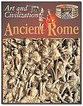 Ancient Rome (Art and Civilization)
