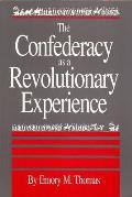 Confederacy as a Revolutionary Experience