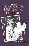 Understanding Ursula K Le Guin Understa