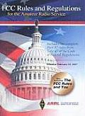 FCC Rules and Regulations for the Amateur Radio Service: February 23, 2007