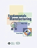Fundamentals Of Manufacturing 2nd Edition