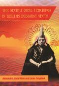 Secret Oral Teachings in Tibetan Buddhist Sects