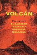 Volcan : Poems From Central America: a Bilingual Anthology (84 Edition)