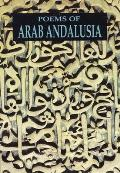 Poems of Arab Andalusia (89 Edition)