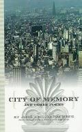 City of Memory: And Other Poems