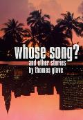 Whose Song & Other Stories