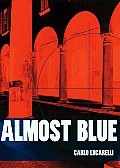 Almost Blue (01 Edition)