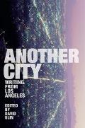 Another City : Writing From Los Angeles (01 Edition)