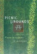 Picnic Grounds: A Novel in Fragments Cover
