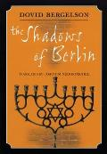 Shadows of Berlin: The Berlin Stories of Dovid Bergelson Cover