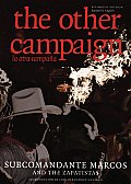 Other Campaign The Zapatista Call Dual