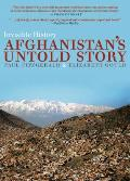 Invisible History Afghanistans Untold Story