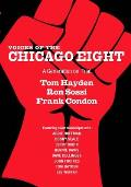 Voices of the Chicago Eight: A Generation on Trial