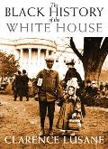 The Black History of the White House (Open Media) Cover